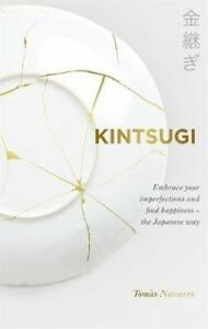 NEW Kintsugi By Tomas Navarro Hardcover Free Shipping
