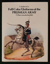 Full-Color Uniforms of the PRUSSIAN ARMY From1830,+HARDCOVER+ w/72 Color Plates!
