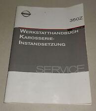 Manual de Taller Karosserie-Instandsetzung Nissan 350Z Z33 Stand 08/2003