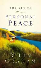 The Key to Personal Peace by Billy Graham (2003, Paperback)