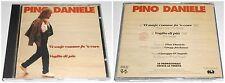 PINO DANIELE 'O SSAJE COMME FA' 'O CORE  VOGLIO DI PIU' RARE CD 1991