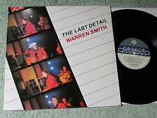 WARREN SMITH the last detail CHARLY RECORDS LP CRM 2026!
