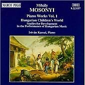 MIH LY MOSONYI: PIANO WORKS, VOL. 1 NEW CD