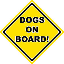 Dogs On Board Car Sign ~ Warning Safety Car Sign