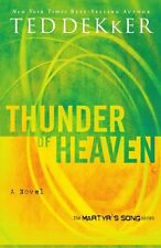 Thunder of Heaven (Martyrs Song, Book 3) by Ted Dekker