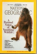 National Geographic Vol. 177, No. 4 April 1990 A Personal Vision of Vanishing