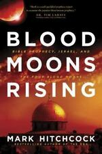 NEW - Blood Moons Rising: Bible Prophecy, Israel, and the Four Blood Moons