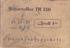 "Motorroller TR 150 ""Troll 1"" Durchprüfungsheft"