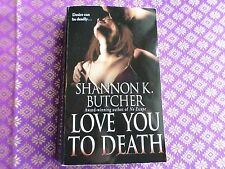 Love You to Death by Shannon K. Butcher romantic suspense