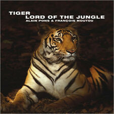 Tiger: Lord of the Jungle (Wild Things), New, Francois Moutou, Alain Pons Book
