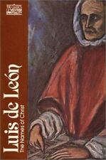 Luis de Le�n: The Names of Christ (Classics of Western Spirituality)