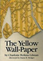 The Yellow Wall-Paper by Perkins Gilman, Charlotte