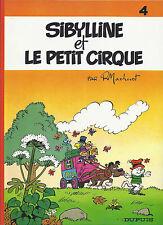 BD  Sibylline N°4 - Sibylline et le petit cirque - RE -1981 - TBE - Macherot