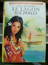 Idéal-Bibliothèque - Thalie de Molènes - Le Lagon aux Perles - Hachette 1959