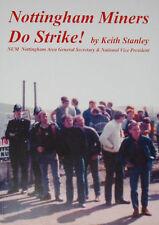 NOTTINGHAM MINERS STRIKE Trade Union NUM History 1984/85 Scargill Coal Mine Pit