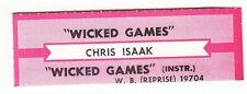 Juke Box Strip CHRIS ISAAK - Wicked Games / Wicked Games (Instr.)