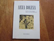 FELICE ROMANI Anna Bolena BOOK LIBRO GAETANO DONIZETTI TRAGEDIA LIRICA NO LP