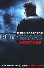 Bodyguard: Hostage,Chris Bradford