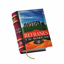 New Miniature Book Refranes y su Significado Spanish hardcover 430 pg easy read
