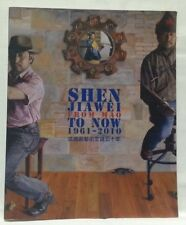 SHEN JAIWEI - From Mao to Now 1961-2010 - SIGNED