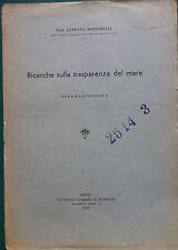 142-RICERCHE SULLA TRASPARENZA DEL MARE. G. MAZZARELLI. NAPOLI 1949.