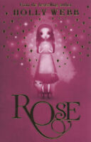Rose by Holly Webb (Paperback) Value Guaranteed from eBay's biggest seller!