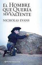 El hombre que queria ser valiente (Spanish Edition)-ExLibrary