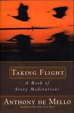 Taking Flight by Anthony De Mello (1990, Paperback)