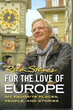 Travel Book ~ RICK STEVES, FOR THE LOVE OF EUROPE