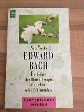 Edward Bach , Entdecker Der Blütentherapie