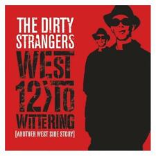 Dirty Strangers West 12 To Wittering CD NEW SEALED Keith Richards/Ronnie Wood