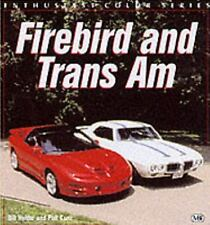 Firebird and Trans Am (Enthusiast Color), Holder, Bill, Good Book