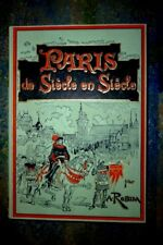 PARIS DE SIECLE EN SIECLE ROBIDA TALLANDIER  1986 REIMPRESSION NUMEROTE