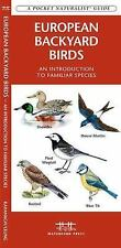 European Backyard Birds: An Introduction to Familiar Species (Paperback or Softb