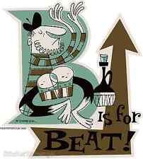 B Is For Beat Sticker Decal Artist Derek Yaniger DY2