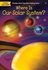 Where Is Our Solar System? (Paperback or Softback)