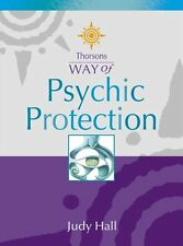 Psychic Protection (Thorsons Way of),Judy Hall