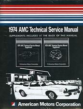 1974 AMC JAVELIN/AMX/HORNET/AMBASSADOR SHOP/BODY MANUAL