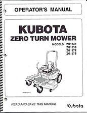 Kubota ZG124E ZG123S ZG127E ZG127S Zero-Turn Mower Operator Manual K3011-71221