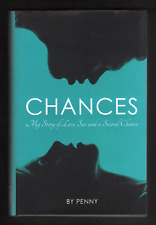 CHANCES : My Story of Love Sex and a Second Chance, Penny with Andrew Crofts....