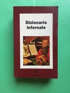 I DIOSCURI Dizionario infernale (o repertorio infernale) 1° ediz. 1989
