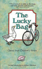 Acceptable, The Lucky Bag: Classic Irish Children's Stories (Lucky Tree Books),