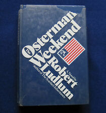 The Osterman Weekend SIGNED by ROBERT LUDLUM 1st Ed