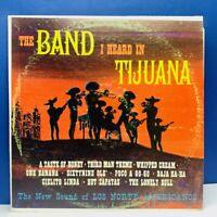 "Vinyl Record album LP in sleeve case 12"" vtg 33 Band I heard in Tijuana Norte"