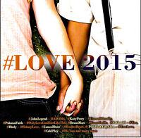 #Love 2015 CD MUSIC ALBUM DISC EXCELLENT RARE AU STOCK