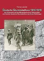 Deutsche Sturmbataillone 1915-1918 von Werner Lacoste (2009, Gebundene Ausgabe)