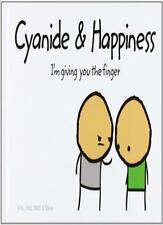 Cyanide and Happiness: I'm Giving You the Finger,Rob D.,Dave,Matt,Kris