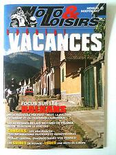 MOTO & LOISIRS  Spécial Vacances; Focus sur les Balkans