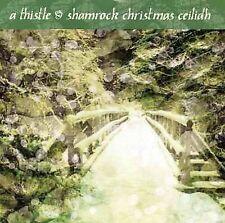 NEW A Thistle & Shamrock Christmas Ceilidh (Audio CD)