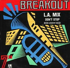 """L A MIX don't stop (jammin') USA615 uk a&m breakout 7"""" PS EX/EX"""